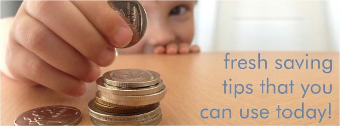 FIVE FRESH TIPS TO SAVING